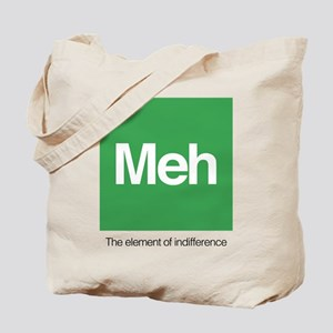 Meh The Element of Indifference Tote Bag
