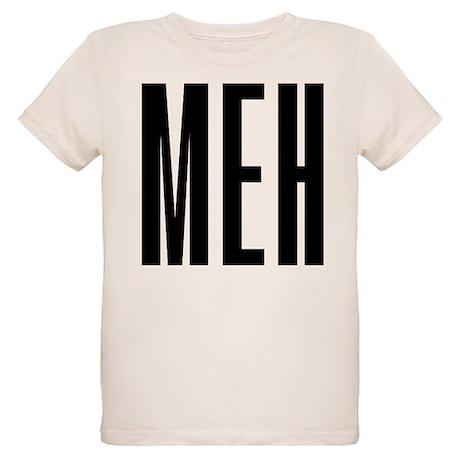Meh Organic Kids T-Shirt