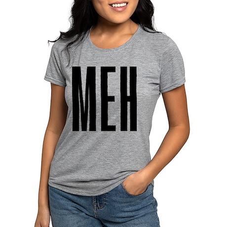 Meh Womens Tri-blend T-Shirt