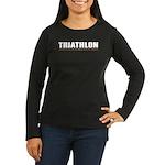 """Triathlon Fun"" Women's Long Sleeve Dark T-Shirt"