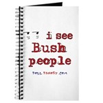 I See Bush People Journal