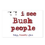 I See Bush People Postcards (Package of 8)