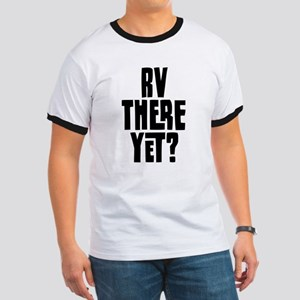 RV There Yet Ringer T