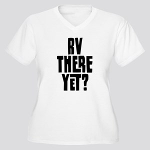 RV There Yet Women's Plus Size V-Neck T-Shirt