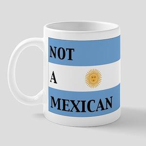 argentina not a mexican Mug