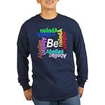 Be Abelian Long Sleeve Dark T-Shirt
