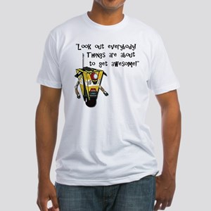 About To Get Awesome T-Shirt