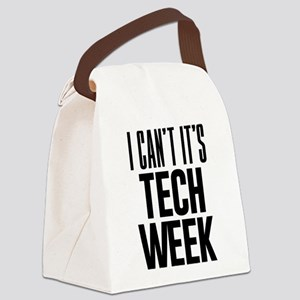 I Can't It's Tech Week Canvas Lunch Bag