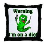 I'm on a Diet Caterpillar  Throw Pillow