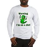 I'm on a Diet Caterpillar Long Sleeve T-Shirt