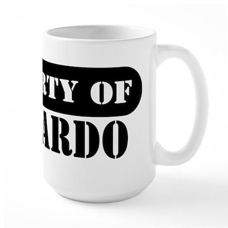 Property of Bernardo Large Mug