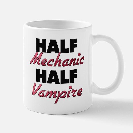 Half Mechanic Half Vampire Mugs