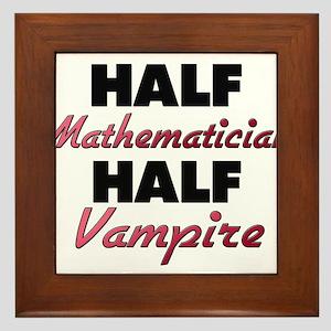 Half Mathematician Half Vampire Framed Tile