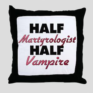 Half Martyrologist Half Vampire Throw Pillow