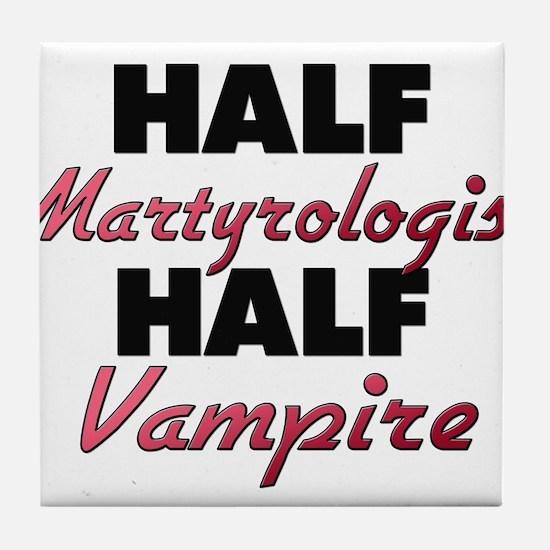 Half Martyrologist Half Vampire Tile Coaster