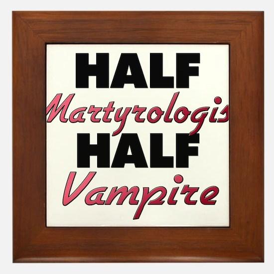 Half Martyrologist Half Vampire Framed Tile