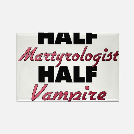 Half Martyrologist Half Vampire Magnets