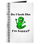 Do I Look Like I'm Happy Caterpillar Journal