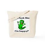 Do I Look Like I'm Happy Caterpillar  Tote Bag