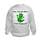 Do I Look Like I'm Happy Caterpillar Kids Sweatsh