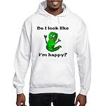 Do I Look Like I'm Happy Caterpillar Hooded Sweat
