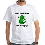 Do I Look Like I'm Happy Caterpillar White T-Shir