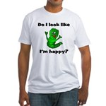 Do I Look Like I'm Happy Caterpillar Fitted T-Shi