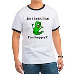 Do I Look Like I'm Happy Caterpillar Ringer T