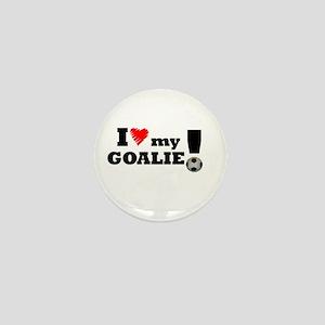 I Love My Goalie -Soccer Mini Button