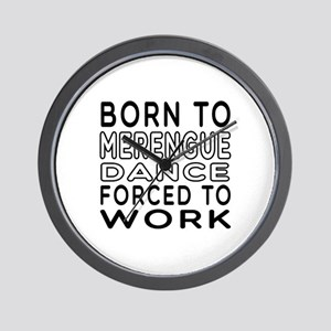 Born To Merengue Dance Wall Clock