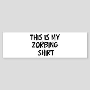 My Zorbing Bumper Sticker