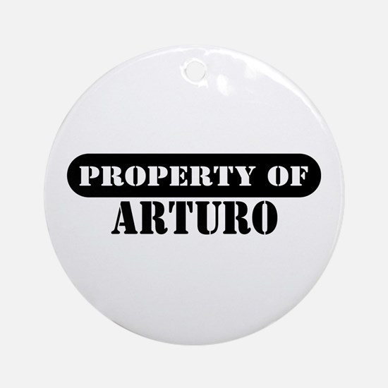 Property of Arturo Ornament (Round)