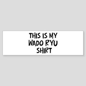 My Wado Ryu Bumper Sticker