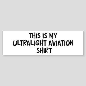My Ultralight Aviation Bumper Sticker