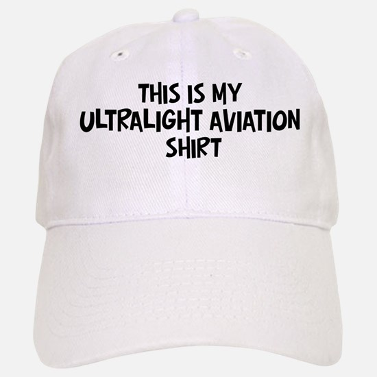 My Ultralight Aviation Baseball Baseball Cap