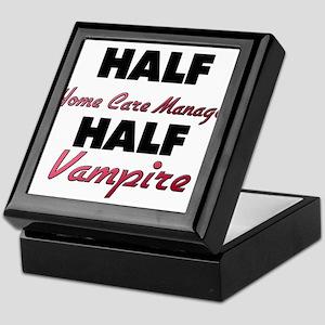 Half Home Care Manager Half Vampire Keepsake Box