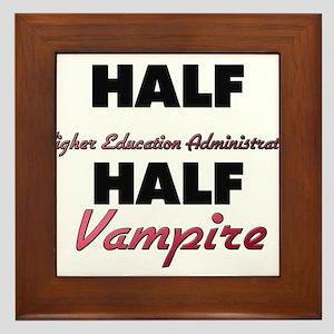 Half Higher Education Administrator Half Vampire F