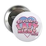 "Bride's Last Night 2.25"" Button (100 pack)"