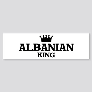 albanian King Bumper Sticker