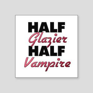 Half Glazier Half Vampire Sticker