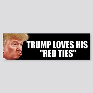 "TRUMP'S ""RED TIES"" Bumper Sticker"