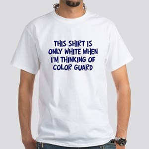 Thinking About Color Guard White T-Shirt