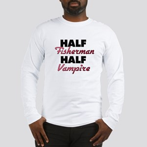 Half Fisherman Half Vampire Long Sleeve T-Shirt