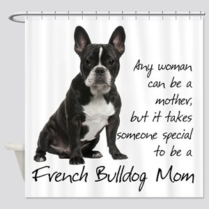 Frenchie Mom Shower Curtain
