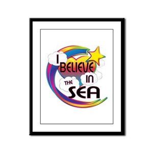 I Believe In The Sea Cute Believer Design Framed P