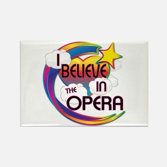I Believe In The Opera Cute Believer Design Rectan