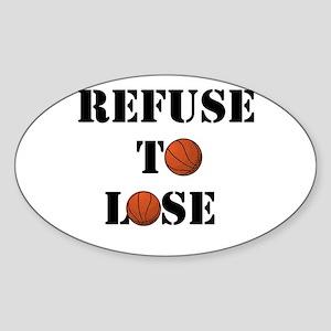 Refuse To Lose Sticker