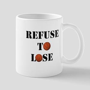 Refuse To Lose Mugs
