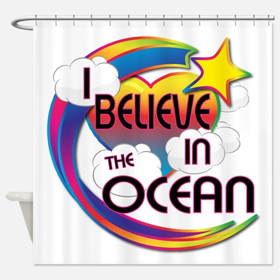 I Believe In The Ocean Cute Believer Design Shower