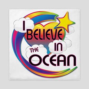 I Believe In The Ocean Cute Believer Design Queen